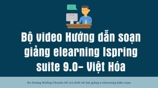 Bộ video HD soạn elearning